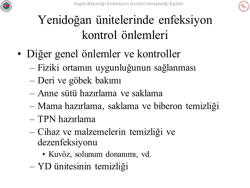 Yenidoğan ünitelerinde enfeksiyon kontrol önlemleri