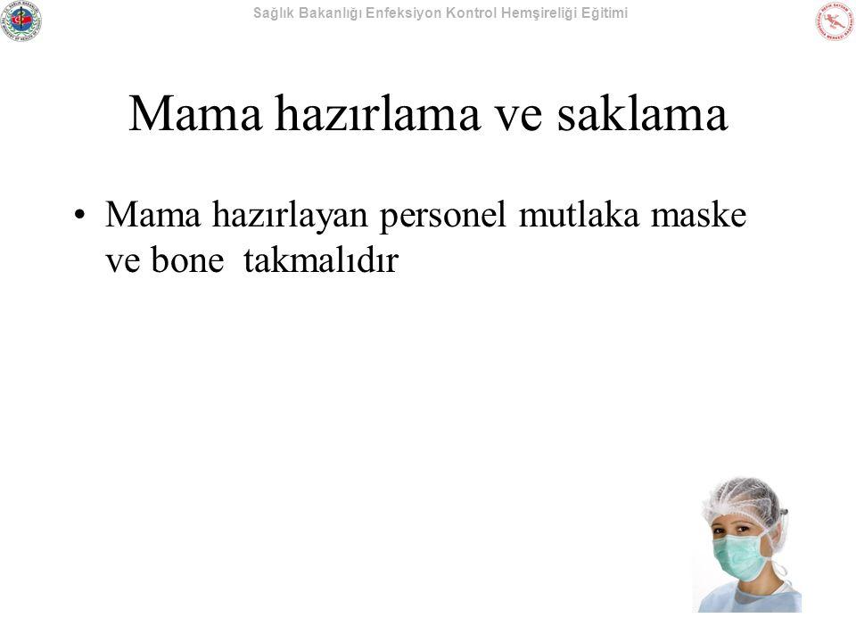 Mama hazırlama ve saklama