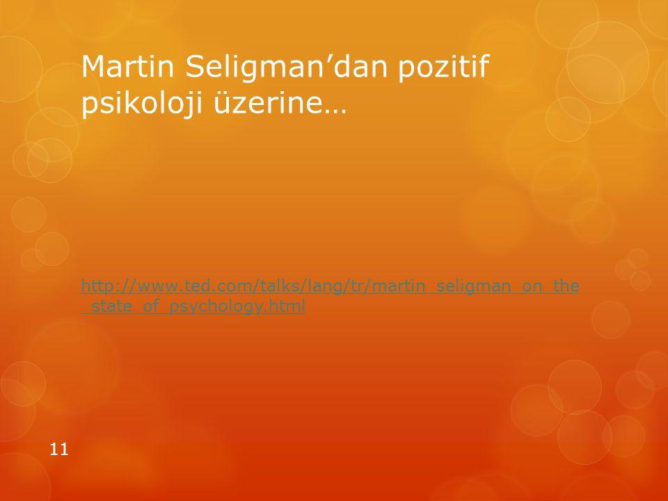 Martin Seligman'dan pozitif psikoloji üzerine…