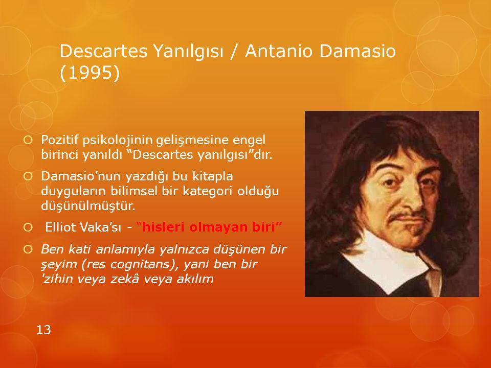 Descartes Yanılgısı / Antanio Damasio (1995)