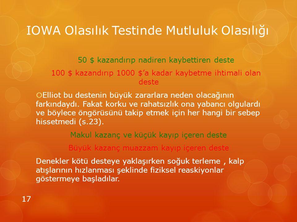 IOWA Olasılık Testinde Mutluluk Olasılığı