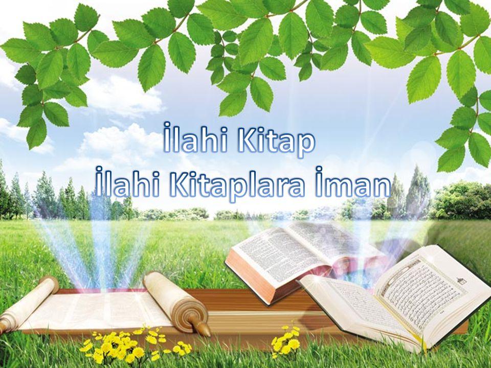 İlahi Kitap İlahi Kitaplara İman