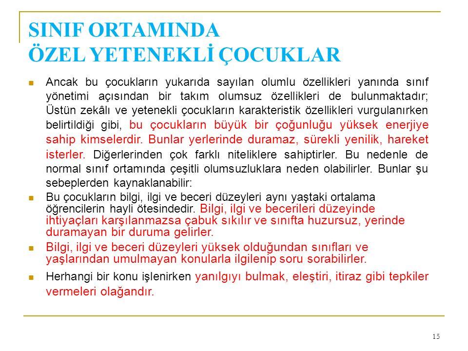 SINIF ORTAMINDA ÖZEL YETENEKLİ ÇOCUKLAR
