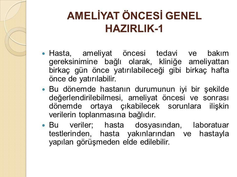 AMELİYAT ÖNCESİ GENEL HAZIRLIK-1