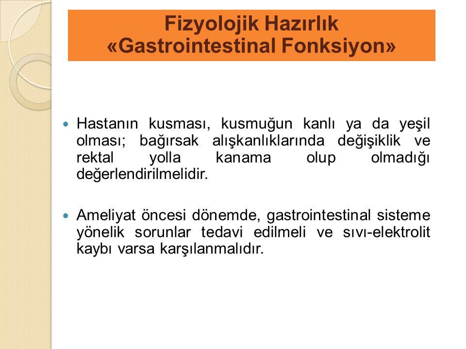 Fizyolojik Hazırlık «Gastrointestinal Fonksiyon»