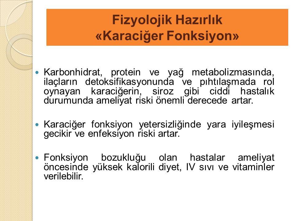 Fizyolojik Hazırlık «Karaciğer Fonksiyon»