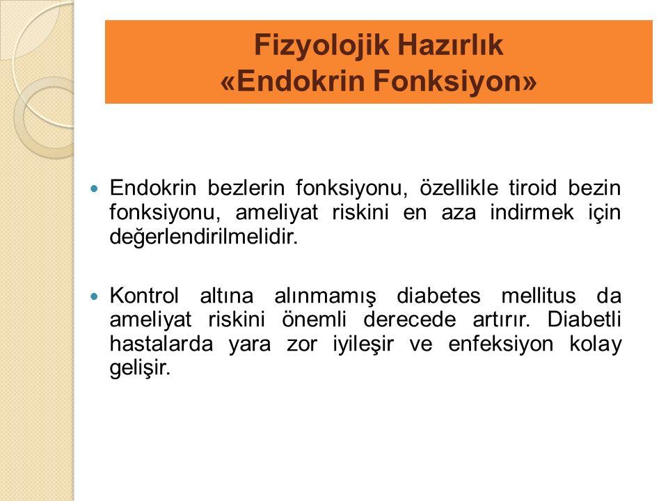 Fizyolojik Hazırlık «Endokrin Fonksiyon»