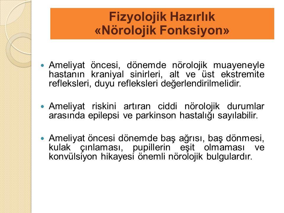 Fizyolojik Hazırlık «Nörolojik Fonksiyon»
