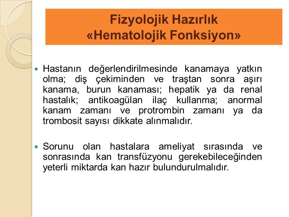Fizyolojik Hazırlık «Hematolojik Fonksiyon»
