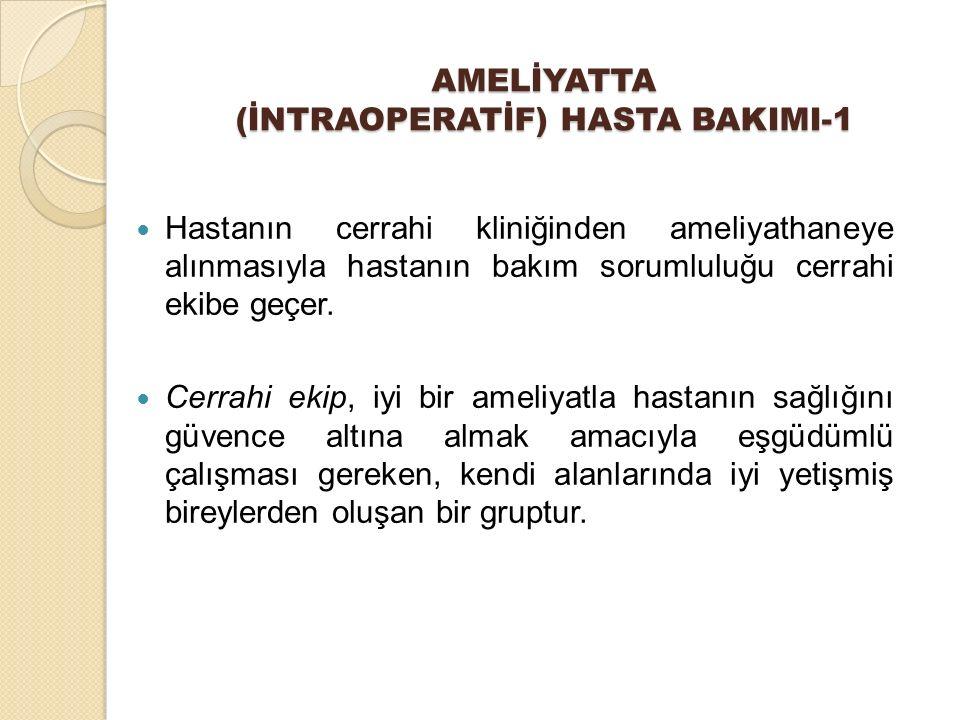 AMELİYATTA (İNTRAOPERATİF) HASTA BAKIMI-1