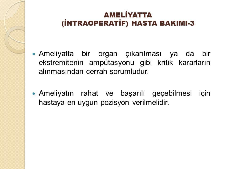 AMELİYATTA (İNTRAOPERATİF) HASTA BAKIMI-3