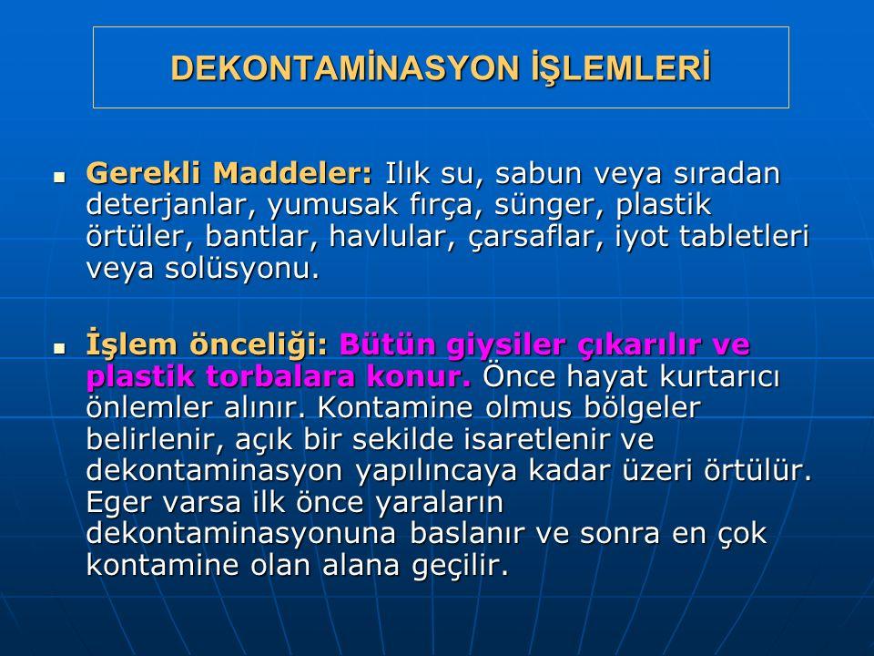DEKONTAMİNASYON İŞLEMLERİ