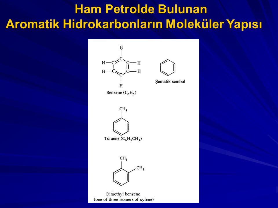 Ham Petrolde Bulunan Aromatik Hidrokarbonların Moleküler Yapısı