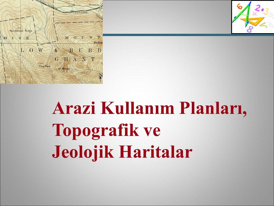 Arazi Kullanım Planları, Topografik ve Jeolojik Haritalar