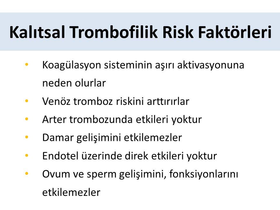 Kalıtsal Trombofilik Risk Faktörleri