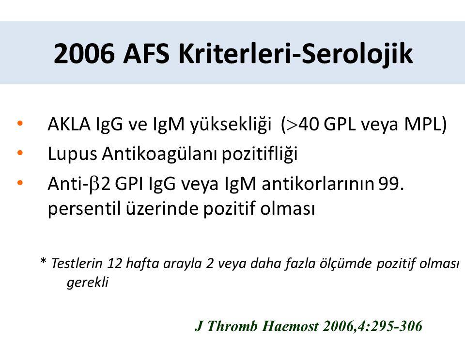 2006 AFS Kriterleri-Serolojik