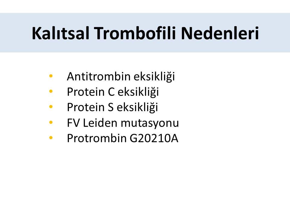 Kalıtsal Trombofili Nedenleri