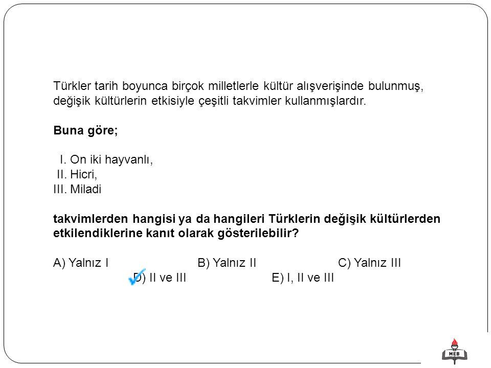 Türkler tarih boyunca birçok milletlerle kültür alışverişinde bulunmuş, değişik kültürlerin etkisiyle çeşitli takvimler kullanmışlardır.