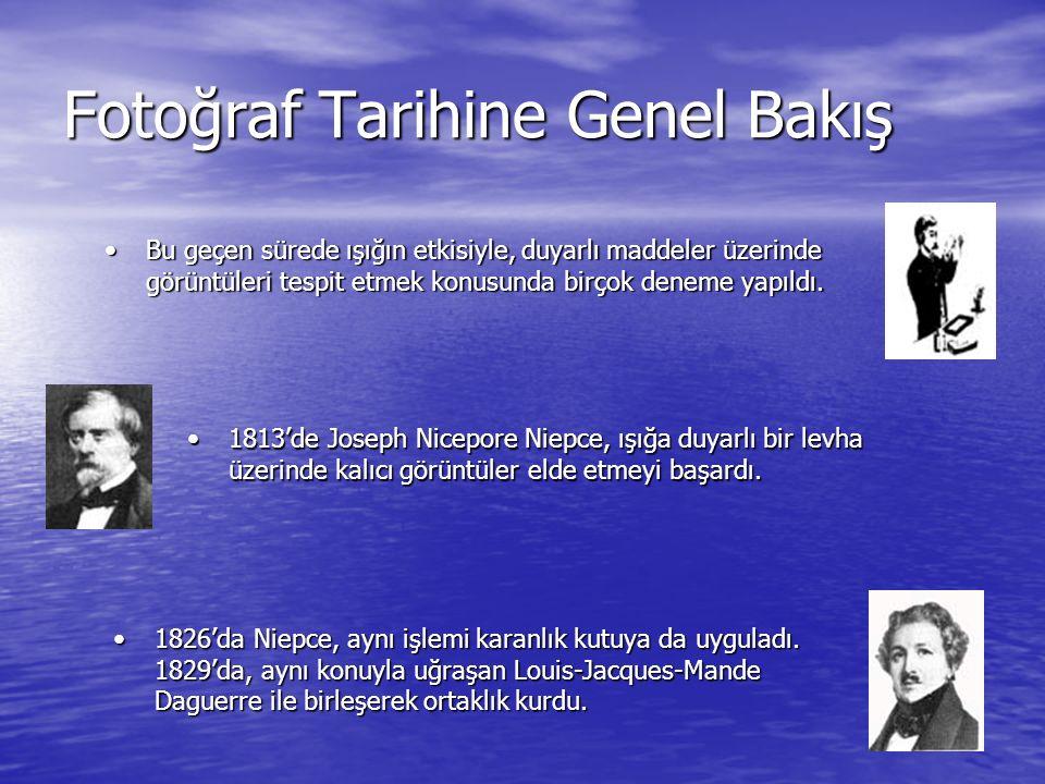 Fotoğraf Tarihine Genel Bakış