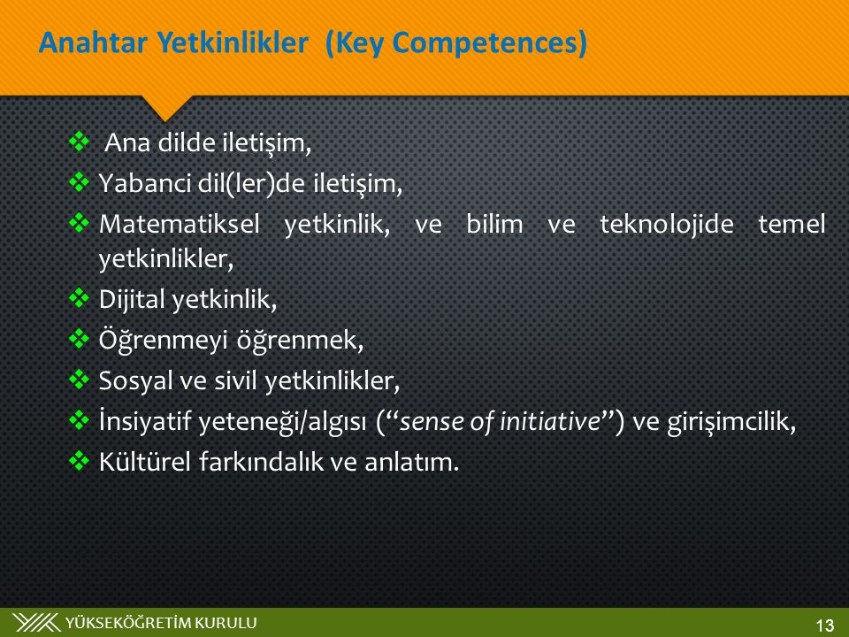 Anahtar Yetkinlikler (Key Competences)