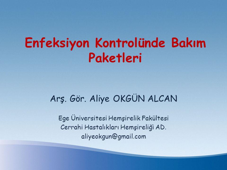 Enfeksiyon Kontrolünde Bakım Paketleri
