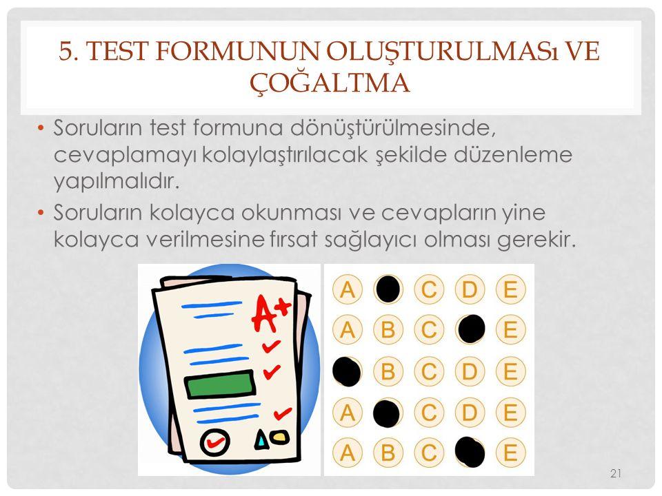 5. Test Formunun Oluşturulması ve Çoğaltma