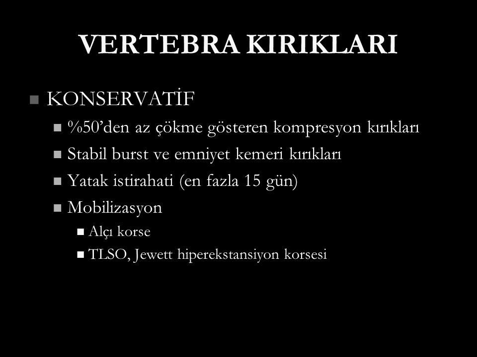 VERTEBRA KIRIKLARI KONSERVATİF