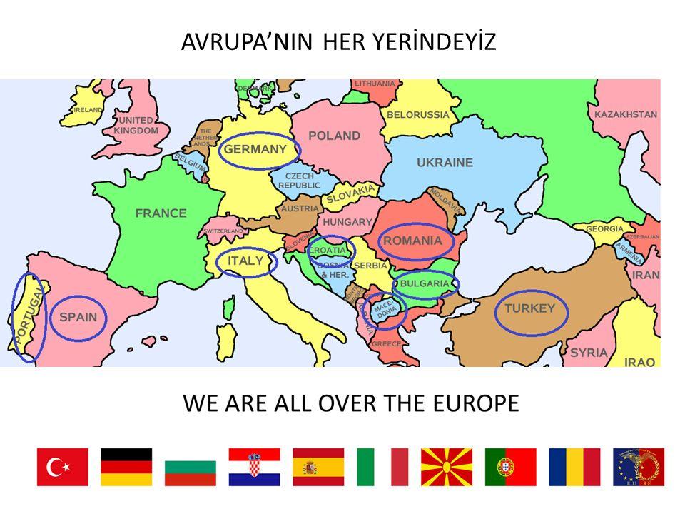 AVRUPA'NIN HER YERİNDEYİZ