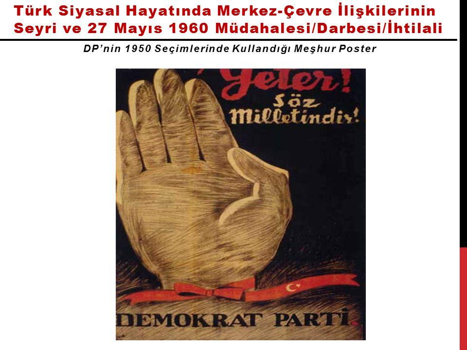 DP'nin 1950 Seçimlerinde Kullandığı Meşhur Poster