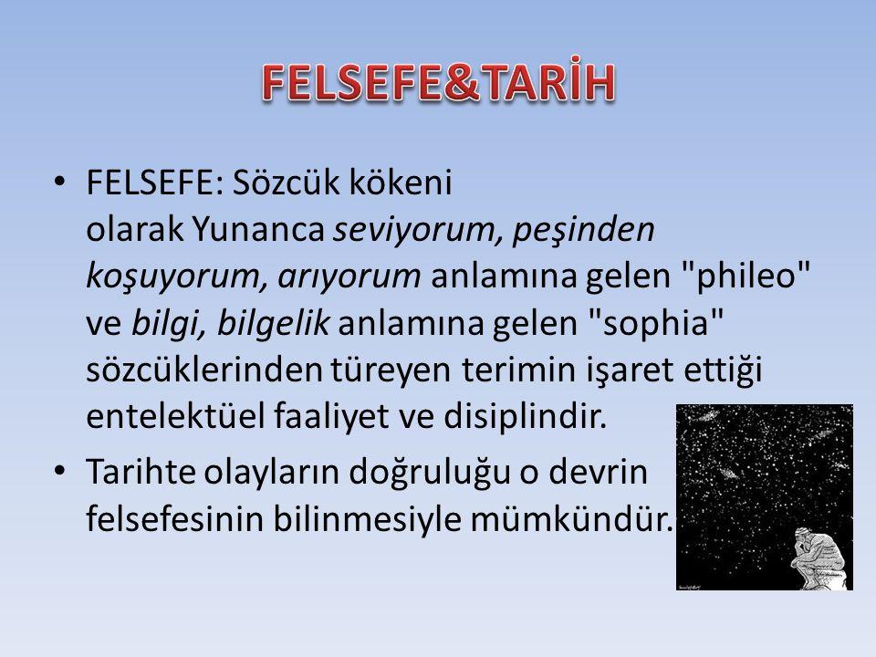 FELSEFE&TARİH