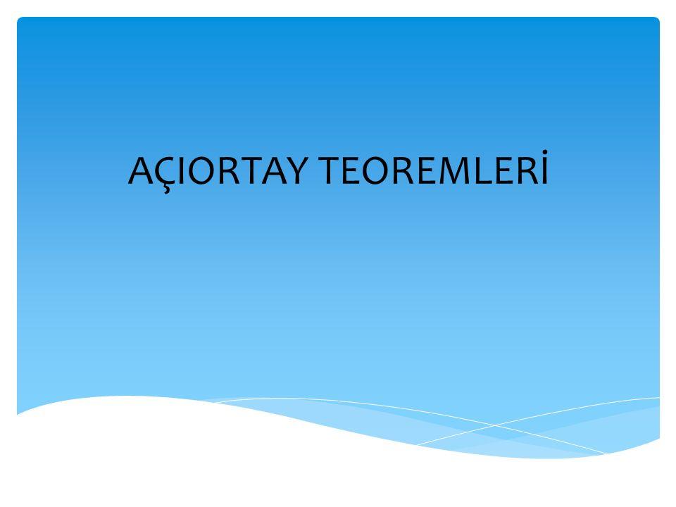 AÇIORTAY TEOREMLERİ