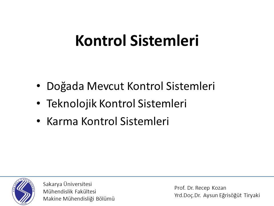 Kontrol Sistemleri Doğada Mevcut Kontrol Sistemleri