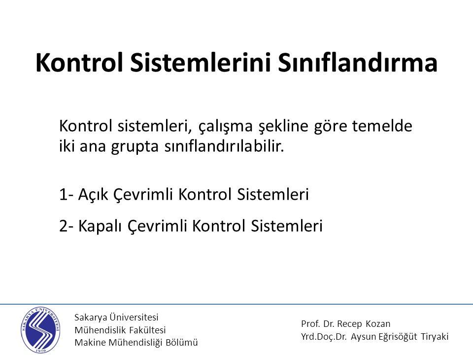 Kontrol Sistemlerini Sınıflandırma