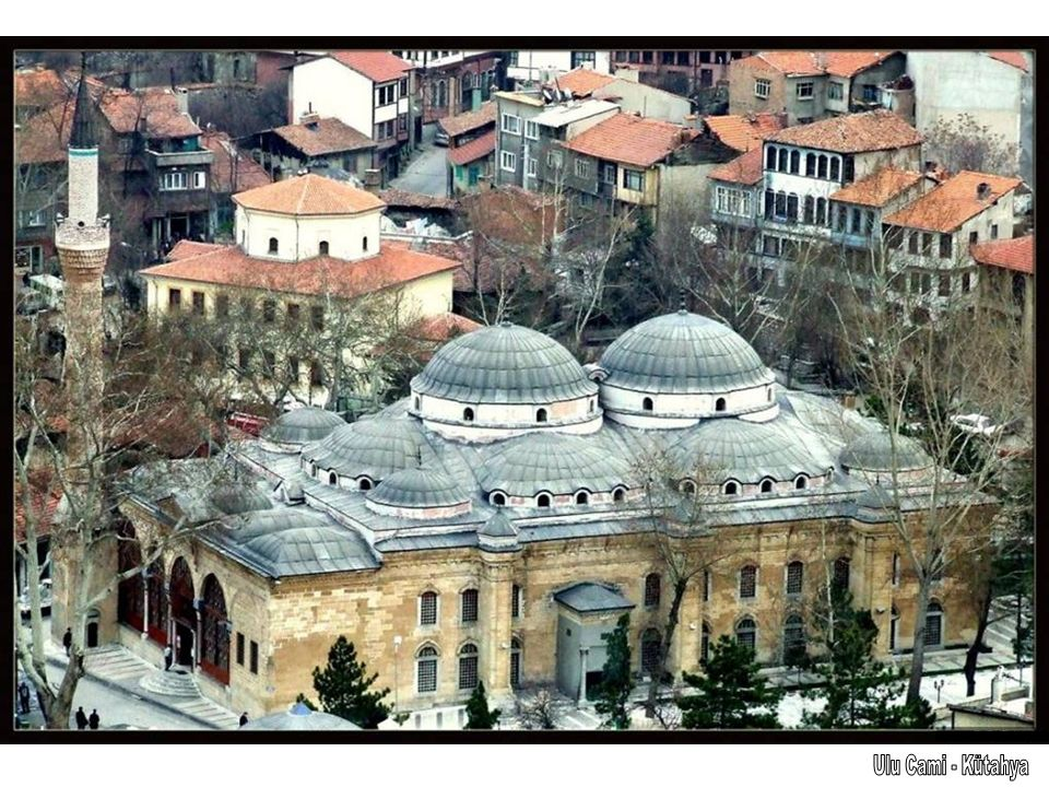 Ulu Cami - Kütahya
