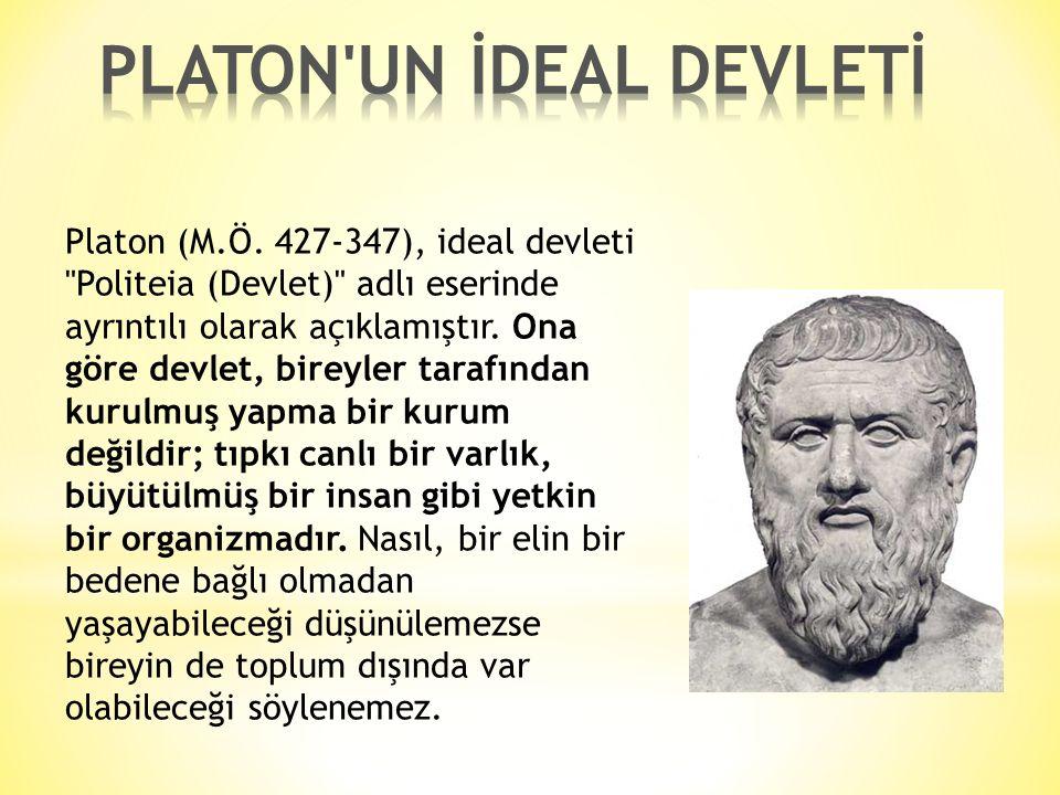 PLATON UN İDEAL DEVLETİ