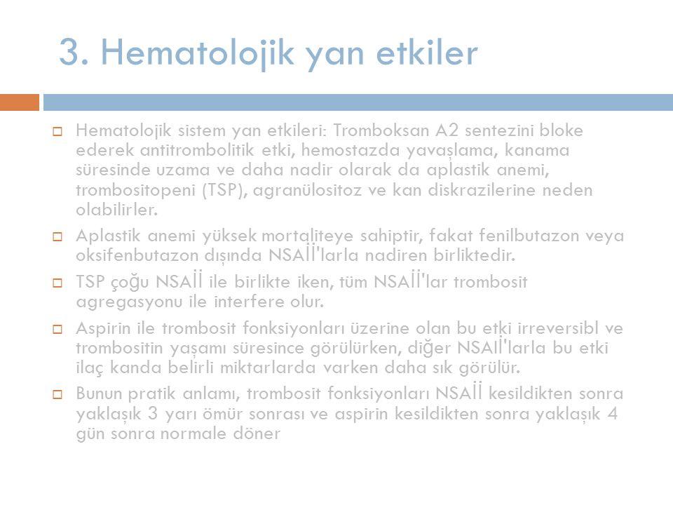 3. Hematolojik yan etkiler