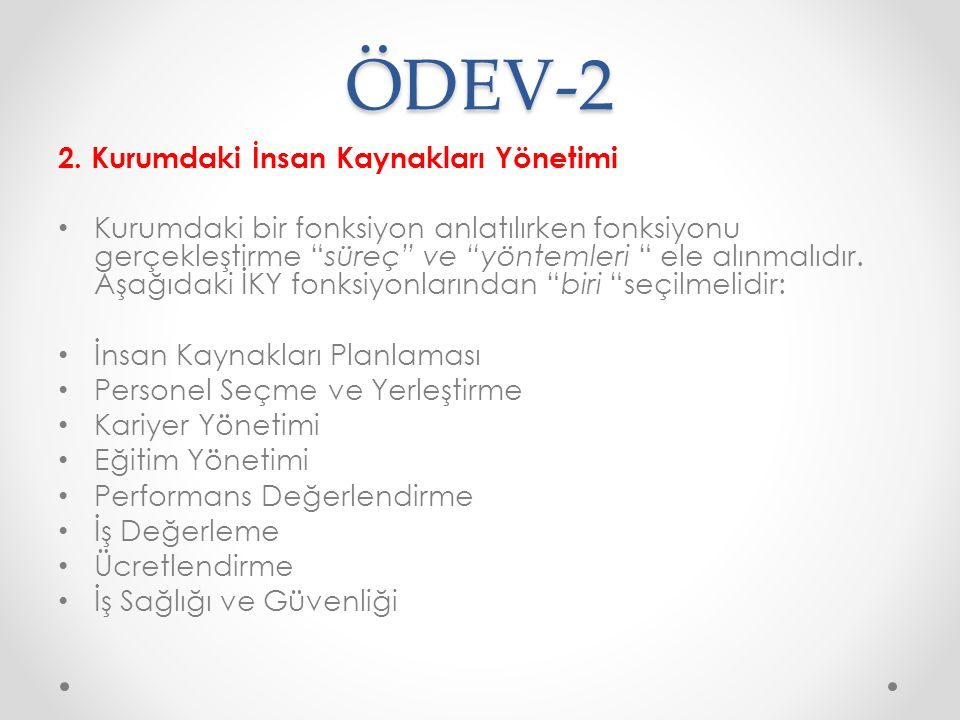 ÖDEV-2 2. Kurumdaki İnsan Kaynakları Yönetimi