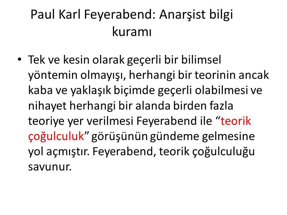 Paul Karl Feyerabend: Anarşist bilgi kuramı