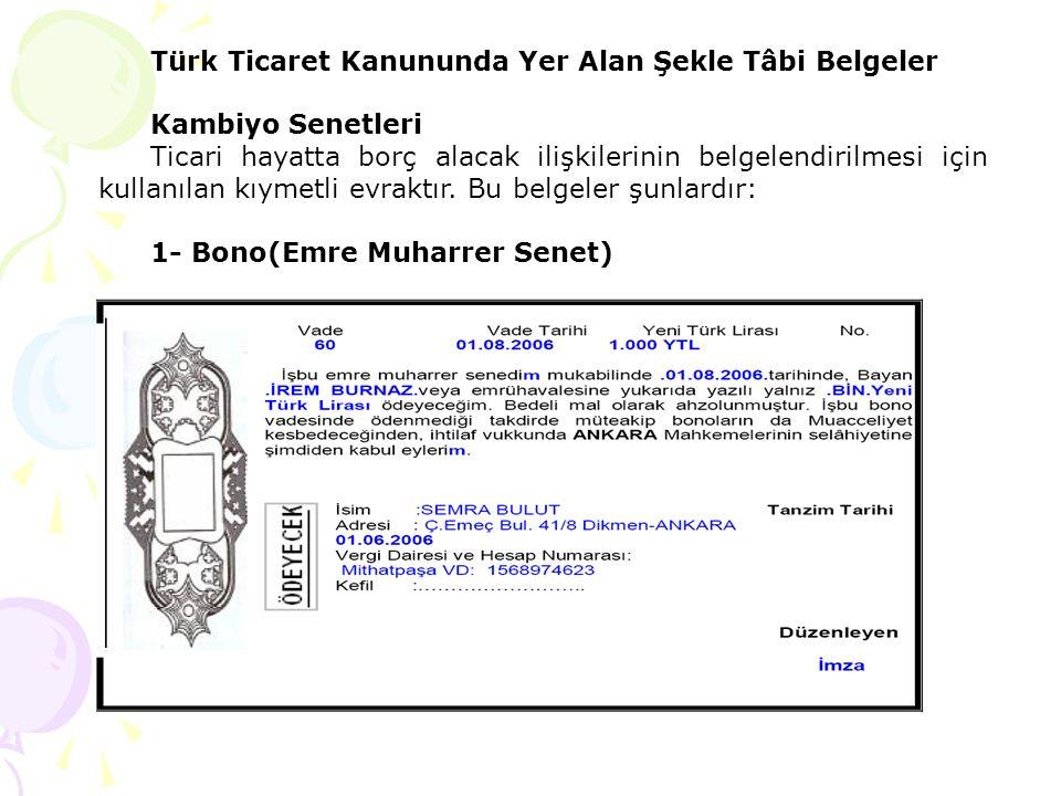 Türk Ticaret Kanununda Yer Alan Şekle Tâbi Belgeler