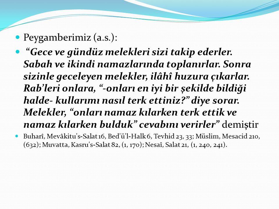 Peygamberimiz (a.s.):