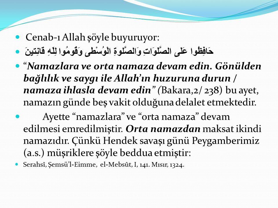 Cenab-ı Allah şöyle buyuruyor: