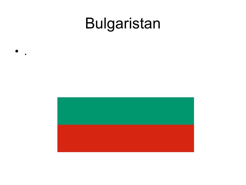 Bulgaristan .