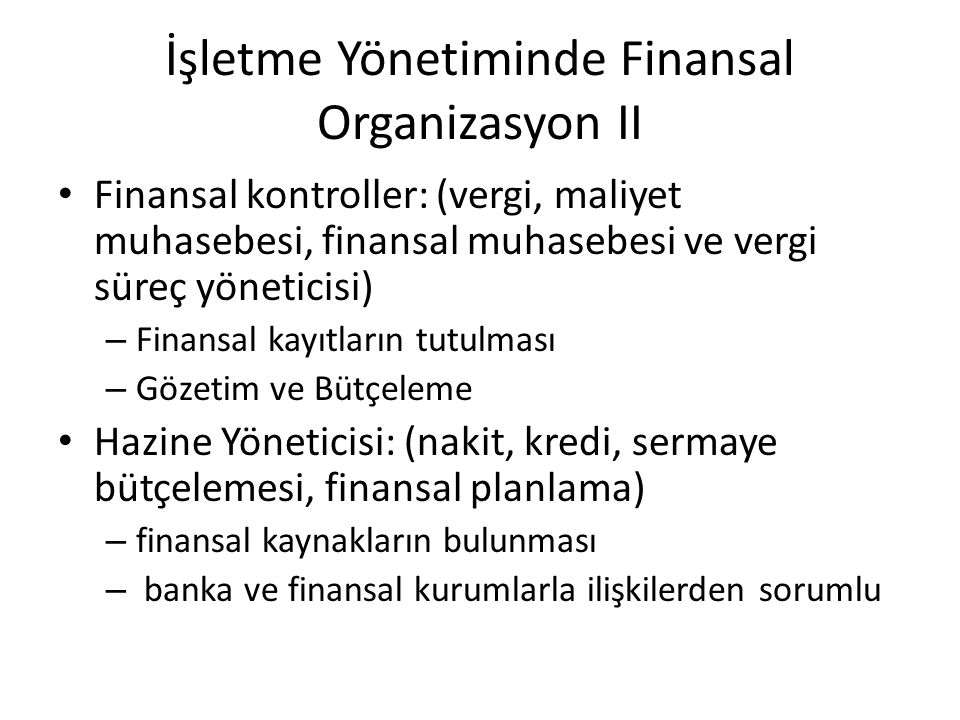 İşletme Yönetiminde Finansal Organizasyon II