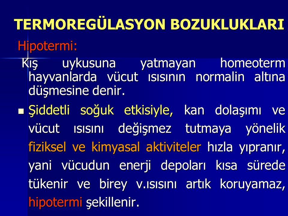 TERMOREGÜLASYON BOZUKLUKLARI