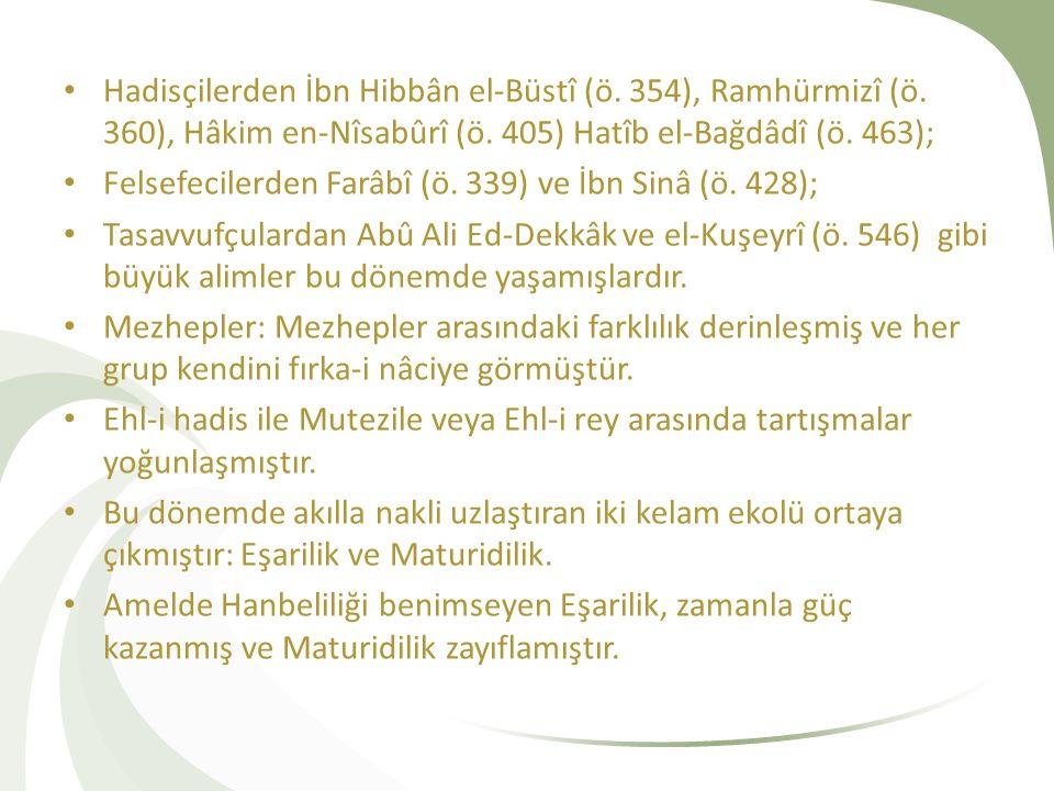 Hadisçilerden İbn Hibbân el-Büstî (ö. 354), Ramhürmizî (ö