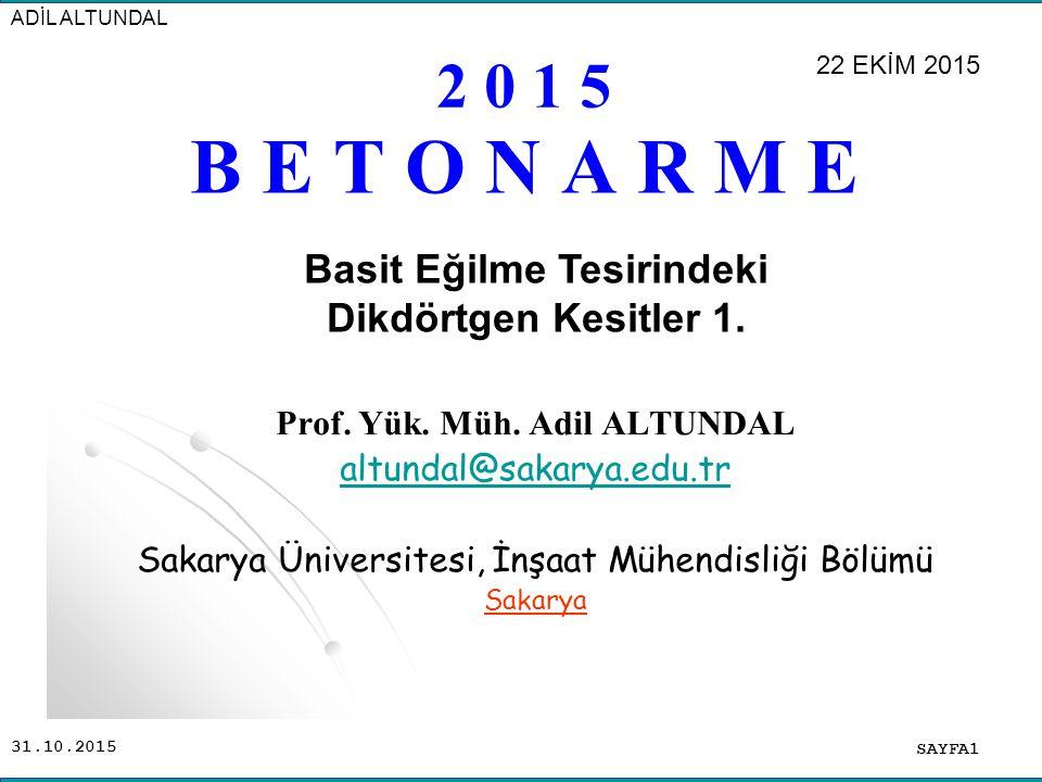 Basit Eğilme Tesirindeki Prof. Yük. Müh. Adil ALTUNDAL