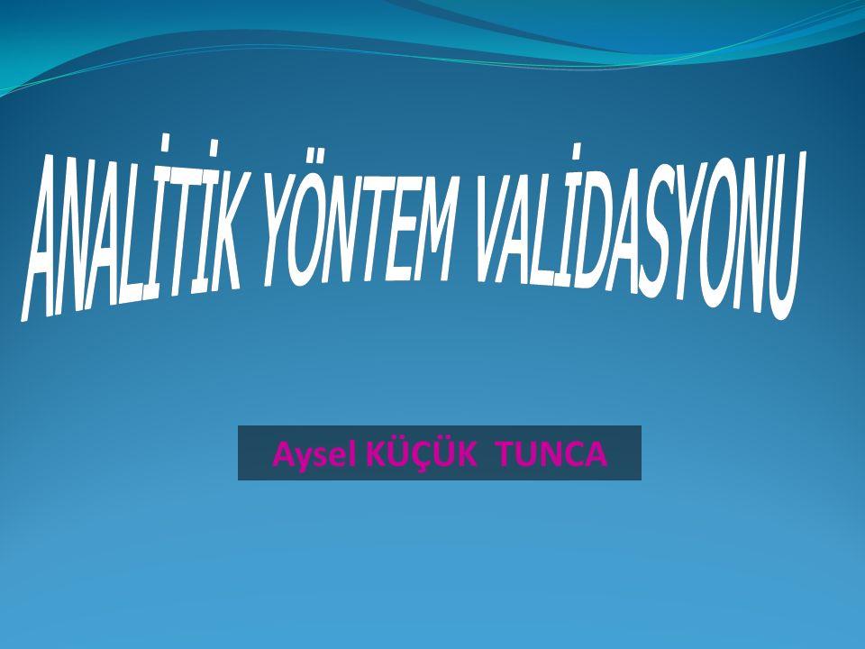 ANALİTİK YÖNTEM VALİDASYONU