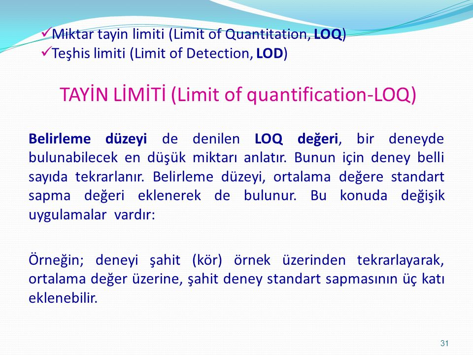 TAYİN LİMİTİ (Limit of quantification-LOQ)