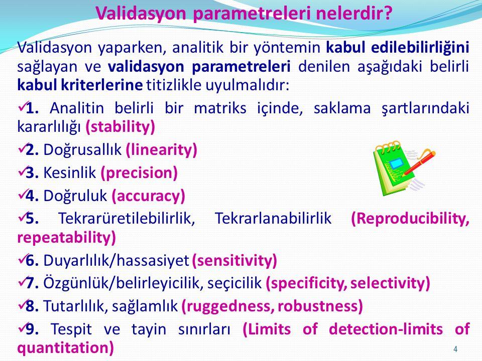 Validasyon parametreleri nelerdir