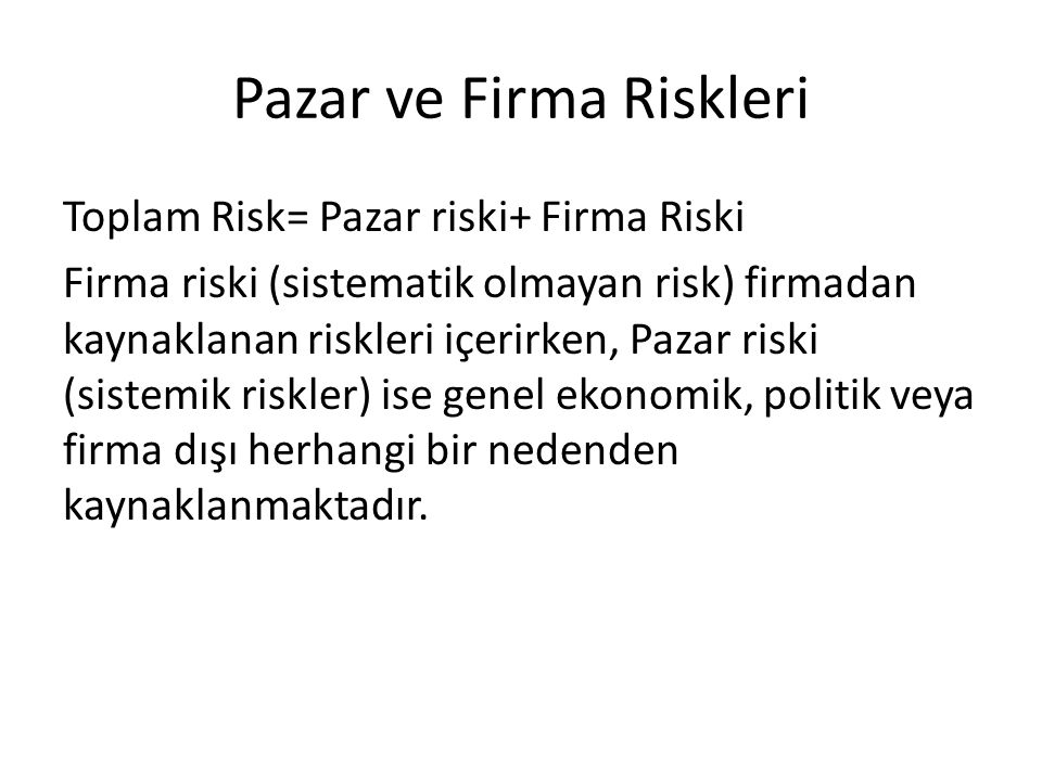 Pazar ve Firma Riskleri